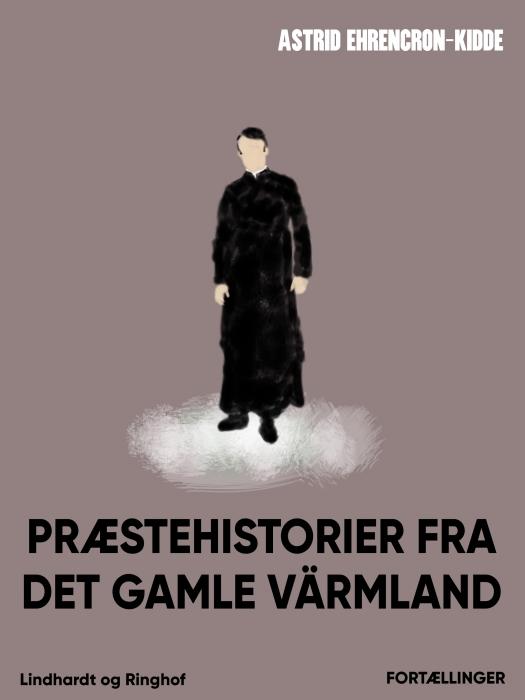 Image of Præstehistorier fra det gamle Värmland (E-bog)