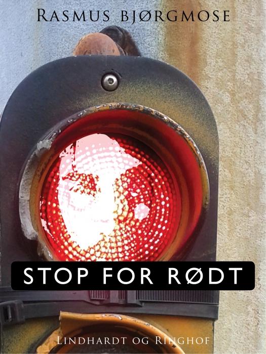 Stop for rødt (E-bog)