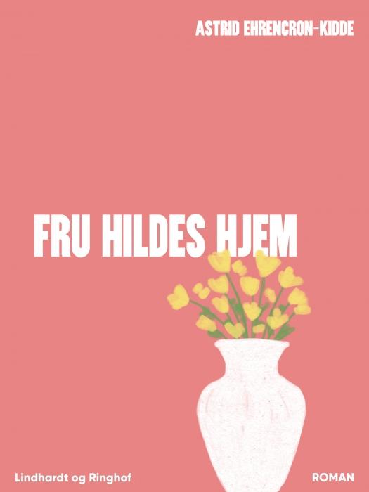 Image of Fru Hildes hjem (E-bog)