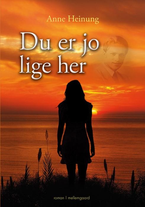 Image of Du er jo lige her (Bog)