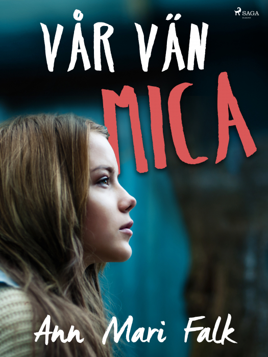 Image of Vår vän Mica (E-bog)