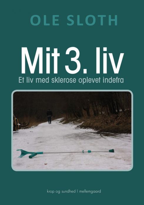 Image of   Mit 3. liv (Bog)