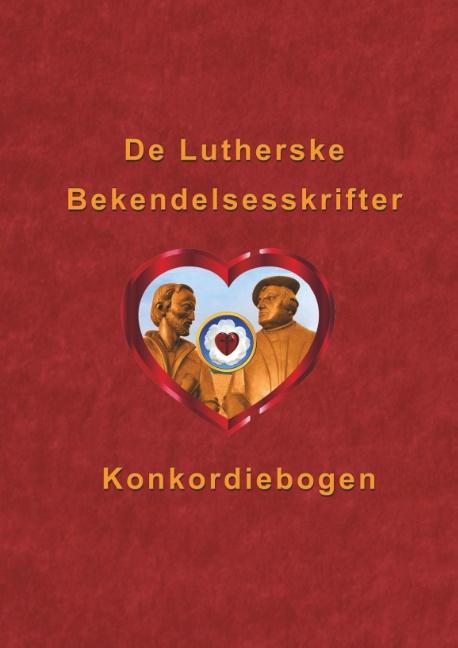 Image of   De Lutherske Bekendelsesskrifter (Bog)