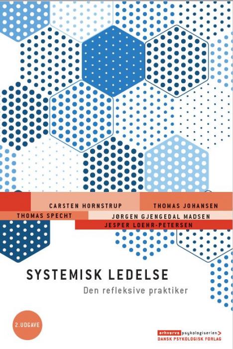 Systemisk ledelse - Den refleksive praktiker, 2. udgave (Bog)