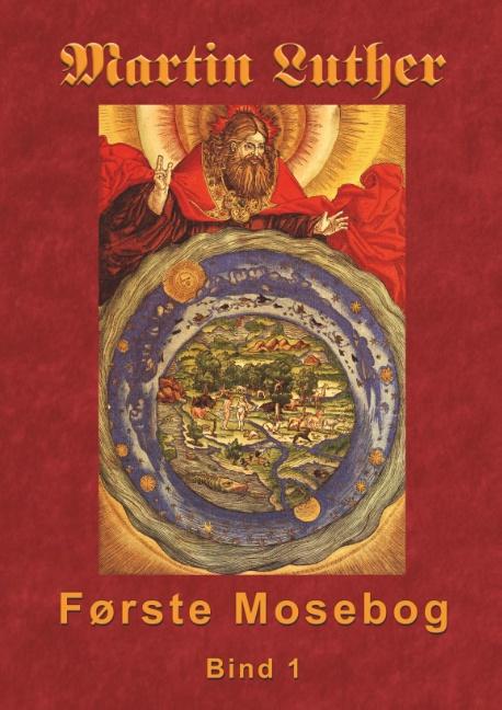 Image of   Martin Luther - Første Mosebog (Bog)