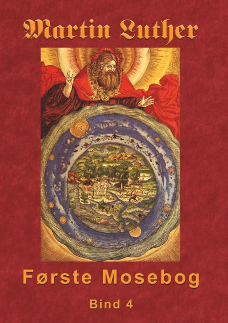 Image of   Martin Luther - Første Mosebog Bind 4 (Bog)