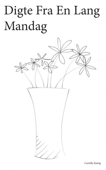 Image of   Digte Fra En Lang Mandag (Bog)