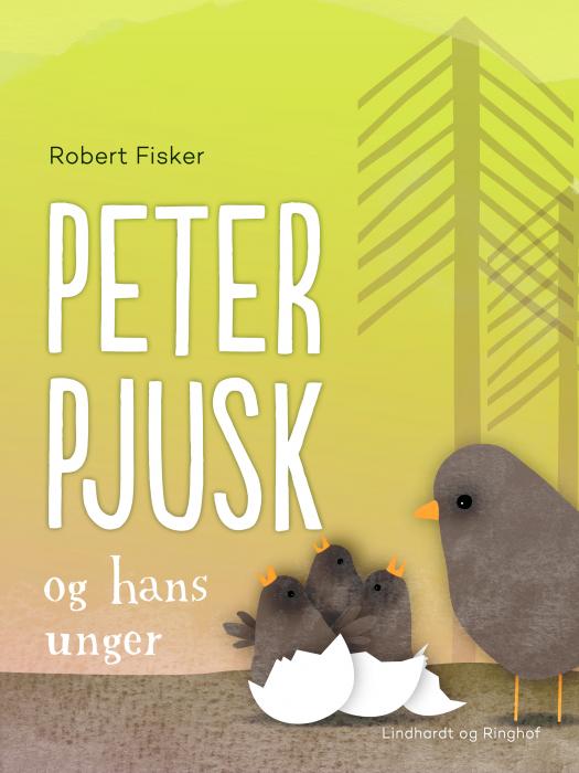 Peter Pjusk og hans unger (E-bog)
