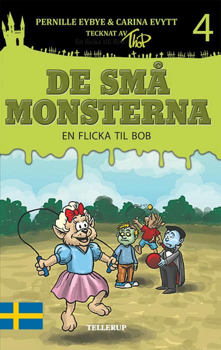 De små monsterna #4: En flicka till Bob (Lydbog)