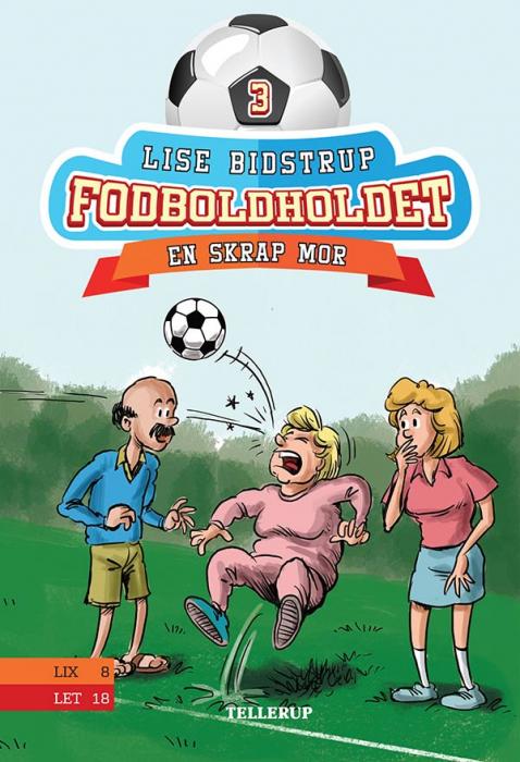 Fodboldholdet #3: En skrap mor (Bog)