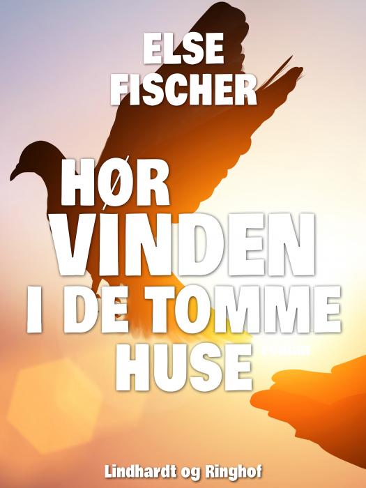 Image of   Hør vinden i de tomme huse (Bog)