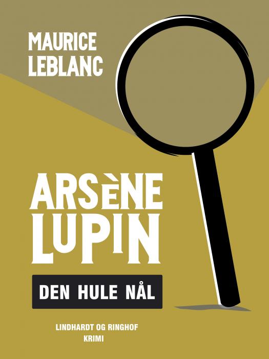 Arsène Lupin  -  den hule nål (Bog)