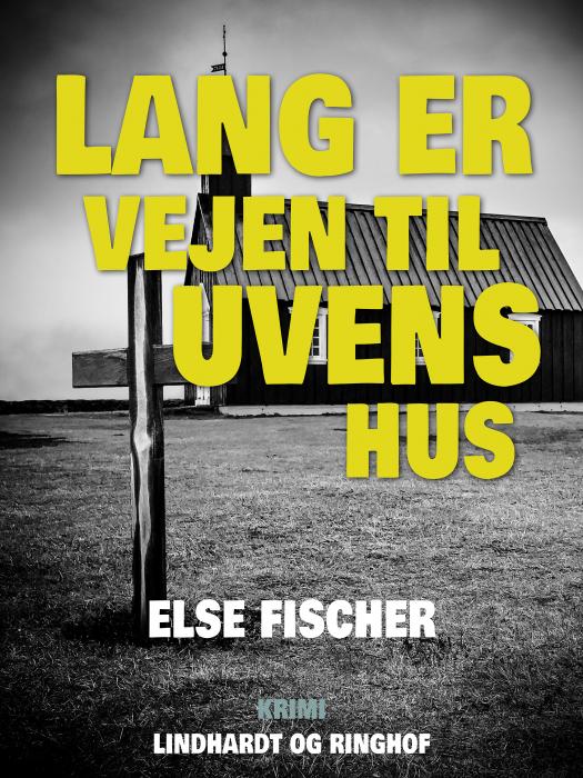 Image of   Lang er vejen til uvens hus (Bog)