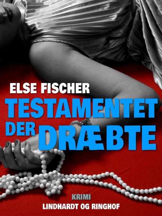 Image of   Testamentet der dræbte (Bog)