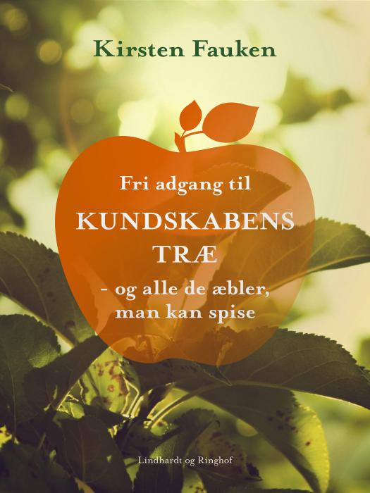 Image of   Fri adgang til kundskabens træ (Bog)