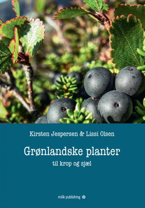 Image of   Grønlandske planter - til krop og sjæl (Bog)