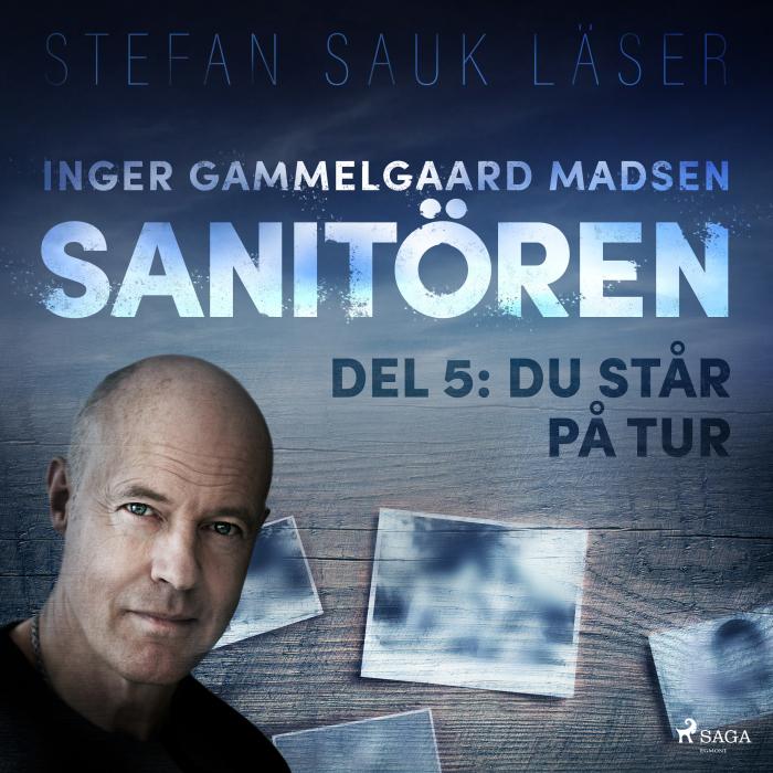 Image of   Sanitören 5: Du står på tur (Lydbog)
