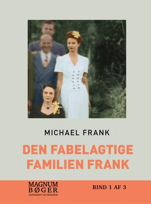 Image of   Den fabelagtige familien Frank (storskrift) (Bog)