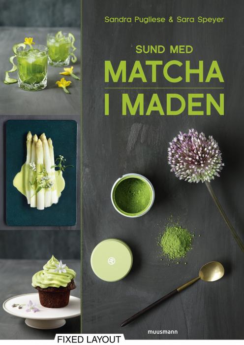 Sund med matcha i maden (E-bog)