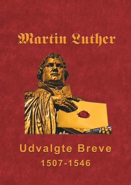Image of   Martin Luther - Udvalgte Breve (Bog)