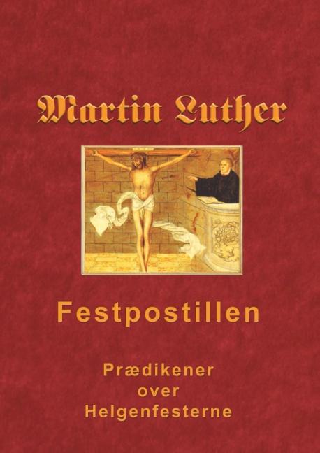 Image of   Martin Luther - Festpostillen (Bog)