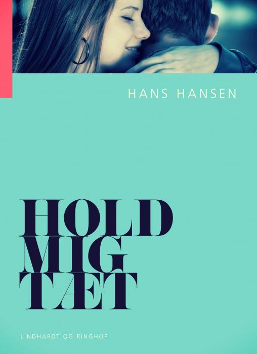 Image of   Hold mig tæt (E-bog)