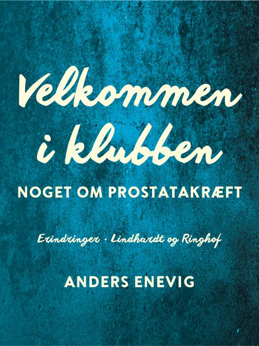 Image of Velkommen i klubben. Noget om prostatakræft (E-bog)