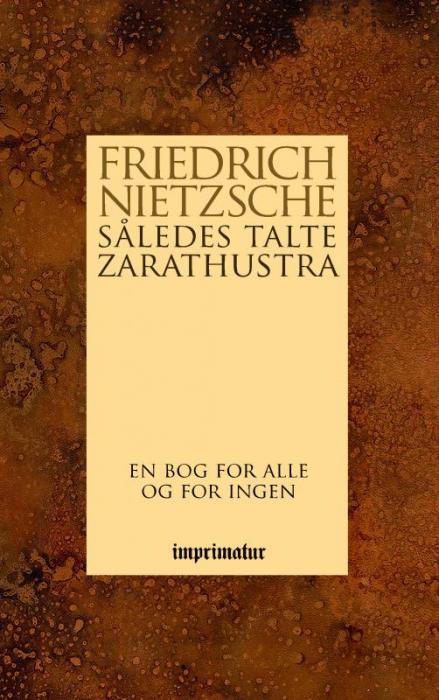 Således talte Zarathustra - en bog for alle og for ingen