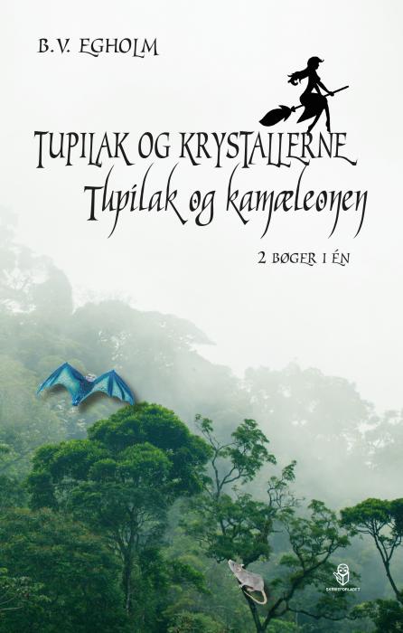 Image of Tupilak og krystallerne/Tupilak og kamæleonen (E-bog)