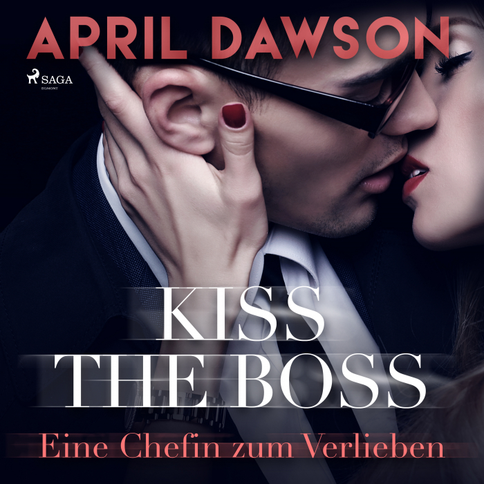 Image of Kiss the Boss - Eine Chefin zum Verlieben (Boss-Reihe, Band 4) (Lydbog)