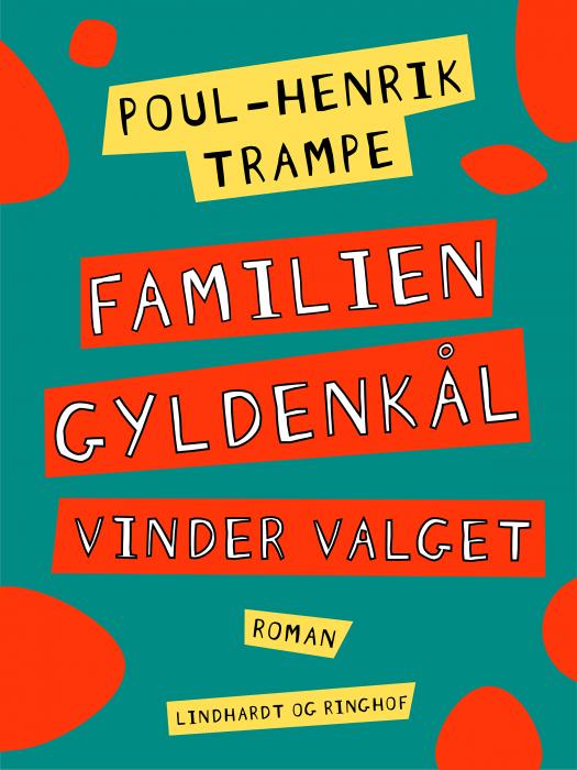 Familien Gyldenkål vinder valget (Bog)