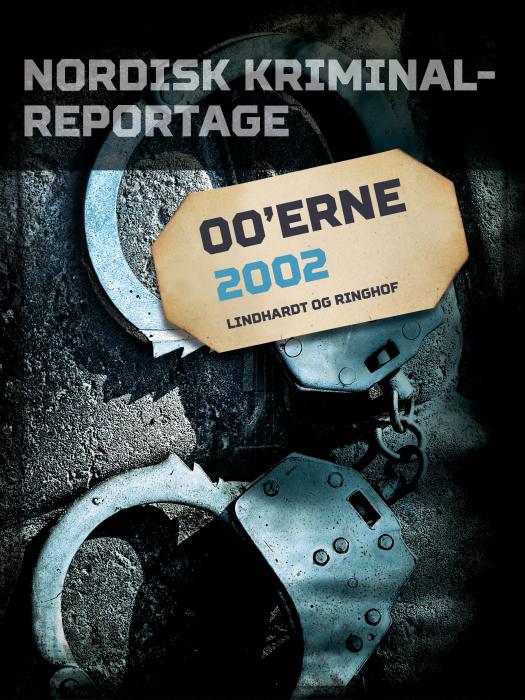 Nordisk Kriminalreportage 2002 (Bog)