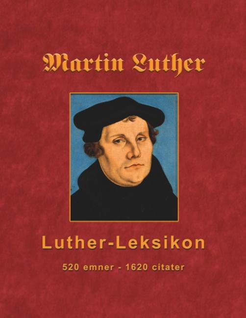 Image of   Martin Luther - Luther-Leksikon (Bog)