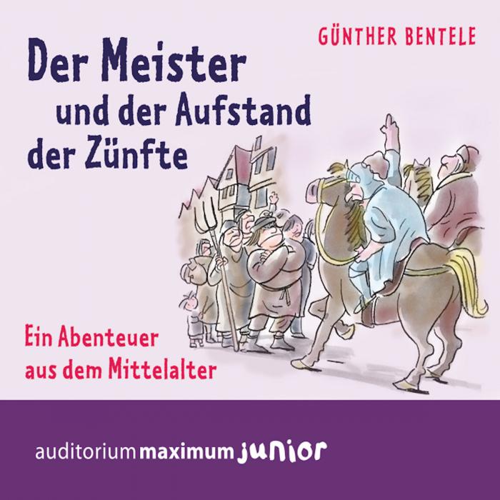 Image of   Der Meister und der Aufstand der Zünfte - Ein Abenteuer aus dem Mittelalter (Lydbog)