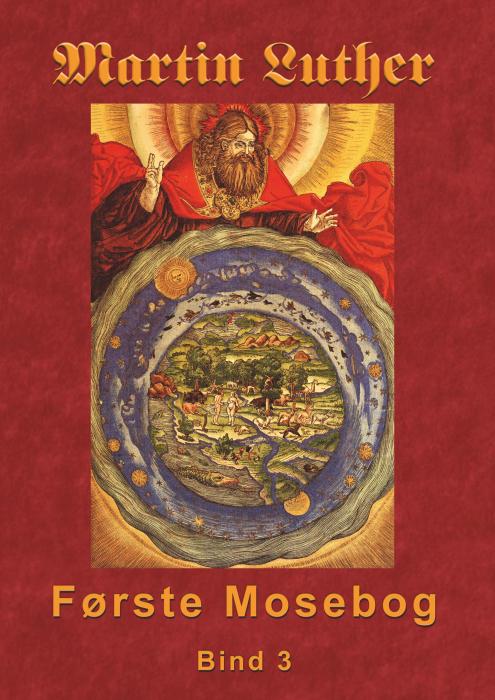 Image of   Martin Luther - Første Mosebog Bind 3 (E-bog)