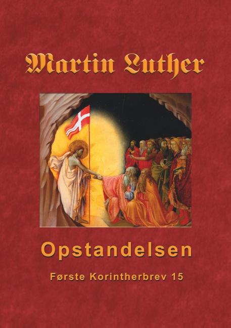Image of   Martin Luther - Opstandelsen (Bog)