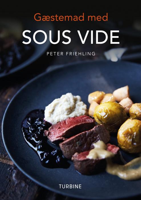 Gæstemad med SOUS VIDE (Bog)