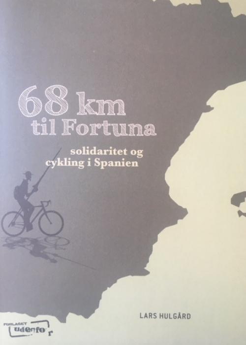 Image of   68 kilometer til Fortuna (Bog)