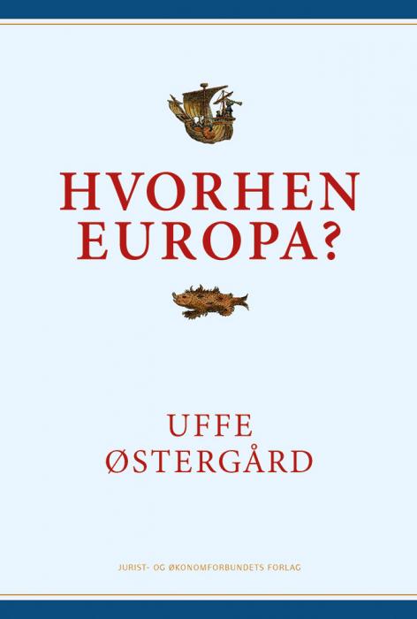 Hvorhen Europa? (Bog)