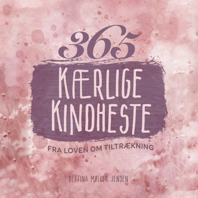 Image of   365 kærlige kindheste fra Loven om Tiltrækning (Bog)