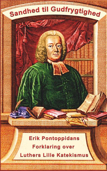 Image of   Erik Pontoppidan - Sandhed til Gudfrygtighed (E-bog)