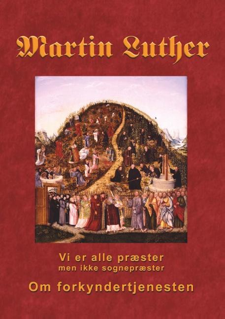 Image of   Martin Luther - Om forkyndertjenesten (Bog)