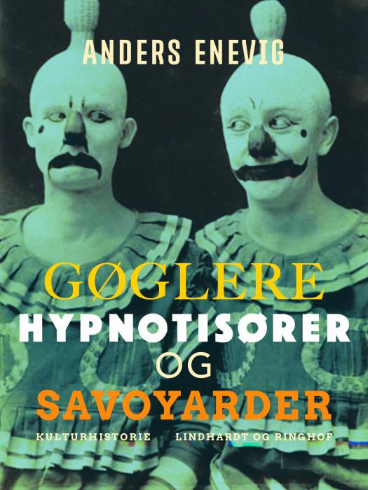 Image of Gøglere, hypnotisører og savoyarder (E-bog)