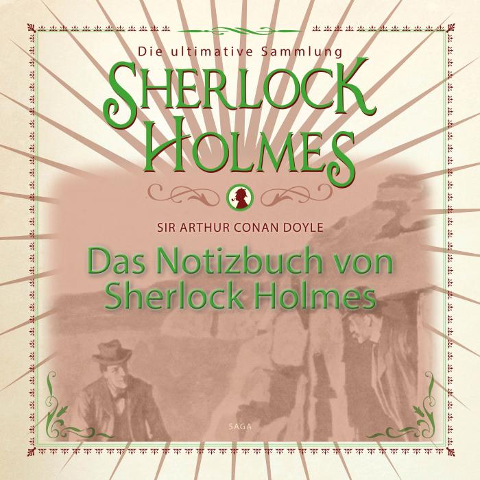 Image of Das Notizbuch von Sherlock Holmes - Die ultimative Sammlung (Lydbog)