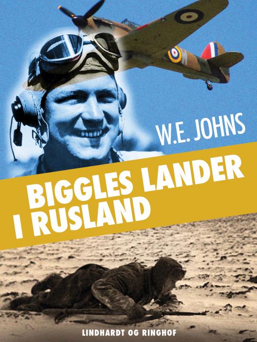 Image of   Biggles lander i Rusland (E-bog)