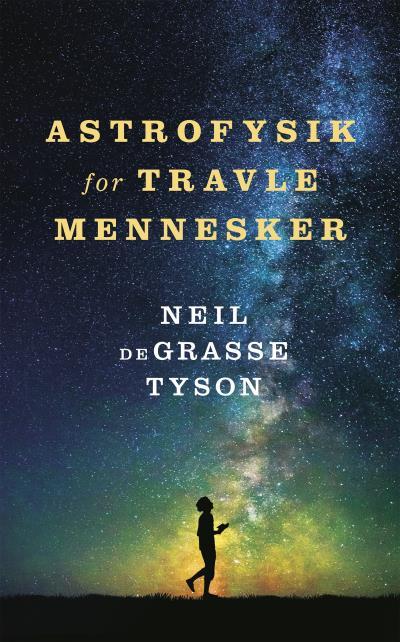 Image of   Astrofysik for travle mennesker (Lydbog)