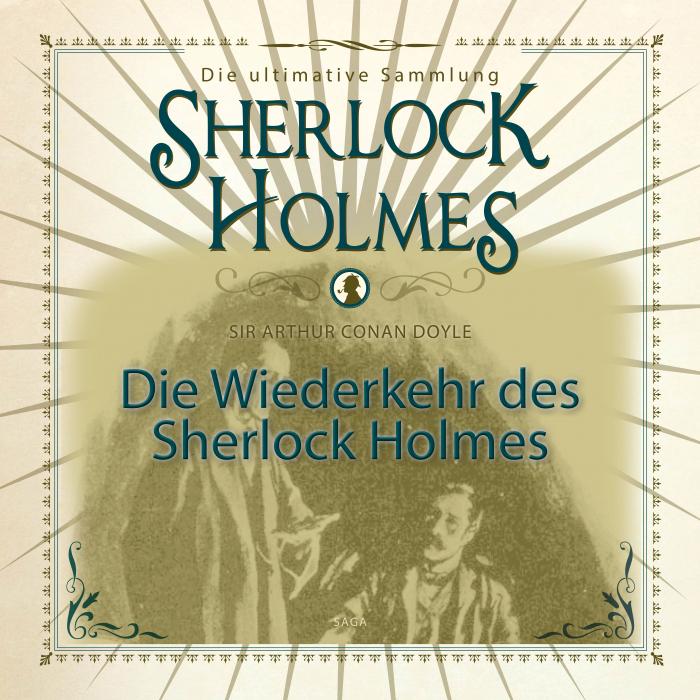 Image of Die Wiederkehr des Sherlock Holmes - Die ultimative Sammlung (Lydbog)