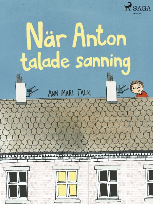 Image of När Anton talade sanning (E-bog)