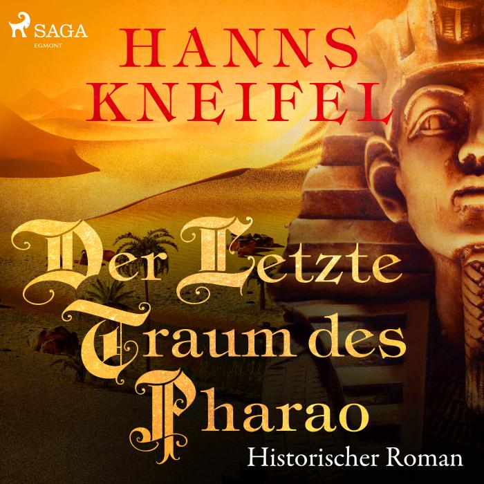 Der letzte Traum des Pharao (historischer Roman) (Lydbog)