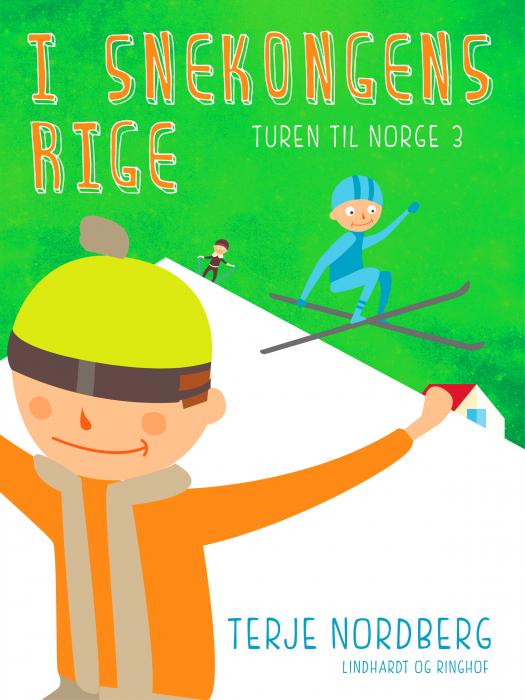 Image of   Turen til Norge 3: I snekongens rige (E-bog)